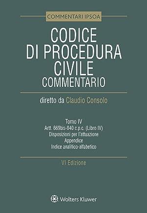 Tomo IV - Codice di procedura civile Commentato