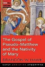 Best the gospel of pseudo matthew Reviews