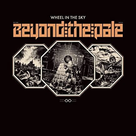Wheel In The Sky - Beyond The Pale (2019) LEAK ALBUM