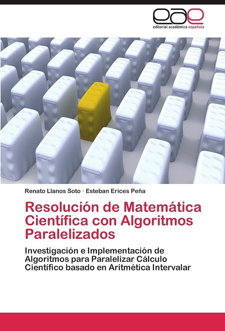 虹できる流用するResolucion de Matematica Cientifica Con Algoritmos Paralelizados
