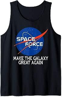 Trump NASA Space Force Make The Galaxy Great Again Fun Gift Tank Top