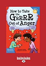 How to Take the Grrrr Out of Anger: Revised & Updated Edition PDF