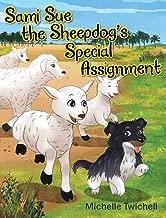 Sami Sue the Sheepdog's Special Assignment