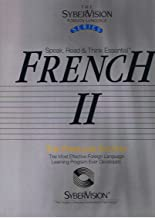 The SyberVision Foreign Language Series: Speak, Read & Think Essential French II (Audiocassettes)