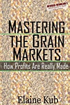 Best Mastering the Grain Markets: How Profits Are Really Made Review