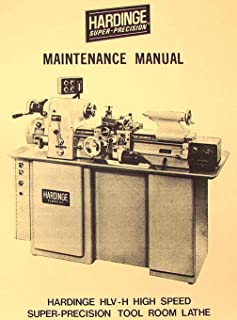 HARDINGE HLV-H Metal Lathe Maintenance Manual