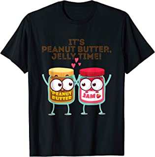 It's Peanut Butter, Jelly Time! Funny Gift Idea T-Shirt