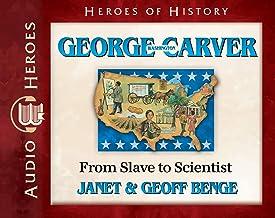 George Washington Carver Audiobook: From Slave to Scientist (Heroes of History) Audio CD – Audiobook, CD