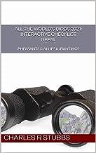 All the World's Birds 2021: Interactive Checklist NEPAL (All the World's Birds 2021: Interactive Checklists Book 5)