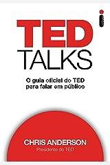 TED Talks: O guia oficial do TED para falar em público (Portuguese Edition) Kindle Edition