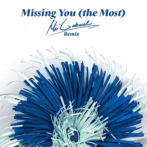 Missing You (The Most) [Konrad x Mr. Gabriel Remix]