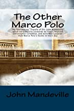 The Other Marco Polo: The fascinating