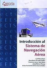 Introducción al sistema de navegación aérea (Texto (garceta))