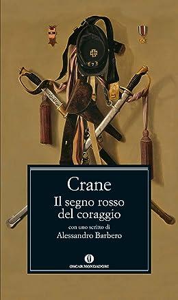 Il segno rosso del coraggio (Oscar classici Vol. 663)