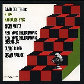 David Del Tredici: Steps/Haddocks' Eyes