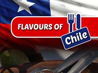 Flavours of Chile