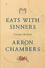 Eats with Sinners: Loving like Jesus