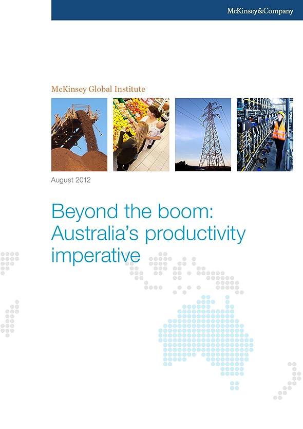特徴づける動力学窓Beyond the boom: Australia's productivity imperative (English Edition)