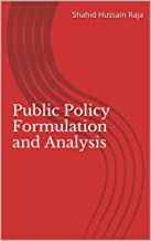 Public Policy Formulation and Analysis