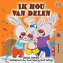 Ik hou van delen: I Love to Share -Dutch Edition (Dutch Bedtime Collection)