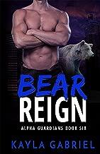 Bear Reign (Alpha Guardians Book 6)