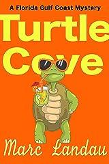 Turtle Cove: A Florida Gulf Coast Mystery Kindle Edition
