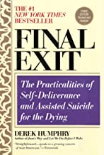 Final Exit Digital Edition (2011 KE): The Practicalities of Self-Deliverance and Assisted Suicide for the Dying PDF