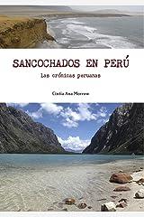 Sancochados en Perú: Las crónicas peruanas (Crónicas de Cintia nº 2) (Spanish Edition) Format Kindle