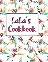 LaLa's Cookbook: Floral Blank Lined Journal (Lala's Recipe Gifts)