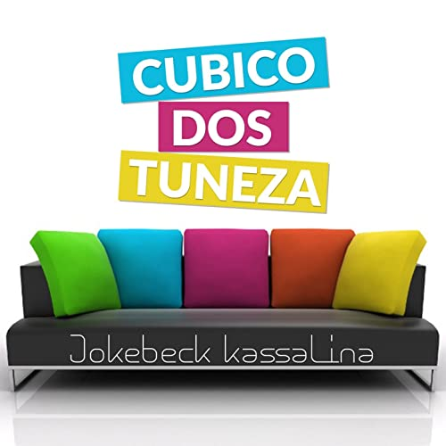 Cubico Dos Tuneza by Jokebeck Kassalina on Amazon Music ...