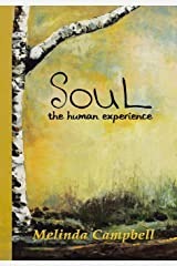 Soul: The Human Experience Hardcover