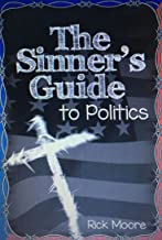 The Sinner's Guide to Politics