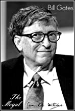 Bill Gates - The Mogul (English Edition)