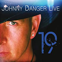 johnny danger live