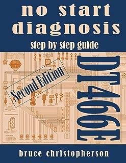 DT466E No Start Diagnosis, second edition