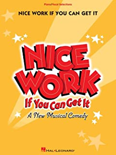 Hal Leonard Nice Work If You Can Get It - Piano/Vocal Selections