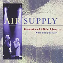 Best air supply greatest hits live now and forever Reviews