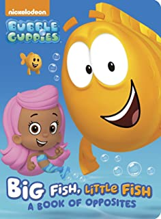 Big Fish, Little Fish: A Book of Opposites (Bubble Guppies, Nickelodeon)