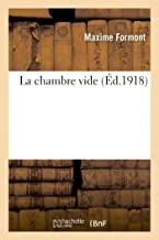 La Chambre Vide (French Edition)