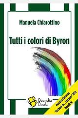 Tutti i colori di Byron (Fiaschette) Formato Kindle