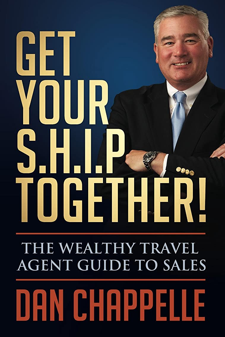 マイクロプロセッサ今泥沼Get Your S.H.I.P. Together!: The Wealthy Travel Agent Guide to Sales (English Edition)