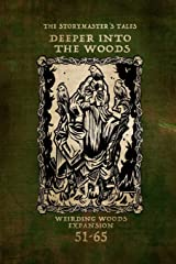 """The Storymaster's Tales """"Deeper into the Woods"""": A Weirding Woods Expansion (The Storymaster's Tales: Interactive Adventures 1-5 Players) Paperback"""