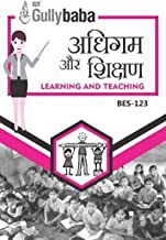 Gullybaba ignou (Latest Edition ) B.ed BES-123 अधिगम और शिक्षण हिंदी में, (Learning and Teaching) Help Books+Solved Papers...