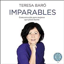 Imparables: Comunicación para mujeres que pisan fuerte