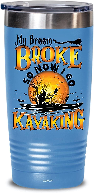 My Broom Broke So Now Ranking TOP2 I 20oz Go Tumbler Kayaking Selling Halloween Gifts