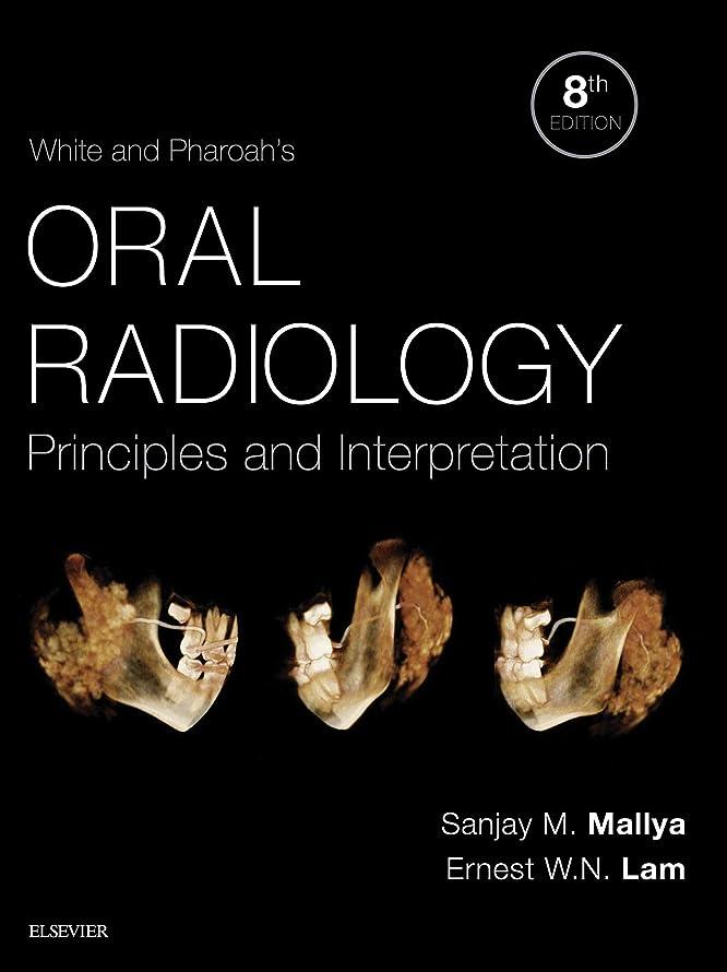 ステープル薬理学部門White and Pharoah's Oral Radiology E-Book: Principles and Interpretation (English Edition)