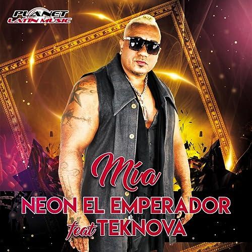 Mia (Acapella) by Neon El Emperador Feat Teknova on Amazon