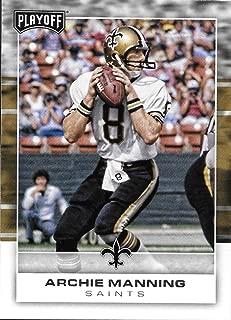 2017 Panini Playoff Football #153 Archie Manning Saints