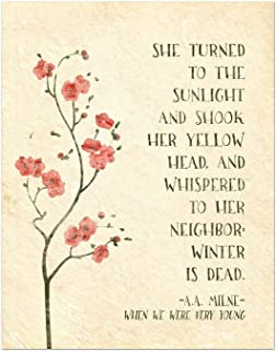 Winter is Dead A.A. Milne Inspirational Literary Quote from When We Were Young. Fine Art Print For Classroom, Library, Home or Nursery