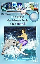 Die Reise der blauen Perle nach Hawaii (German Edition)
